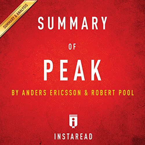 Summary of Peak by Anders Ericsson and Robert Pool | Includes Analysis audiobook cover art