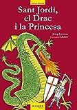 Sant Jordi, el Drac i la Princesa (Catalan Edition)