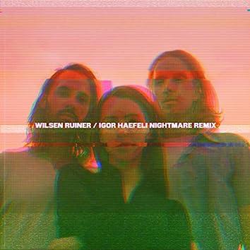 Ruiner (Igor Haefeli Nightmare Remix)
