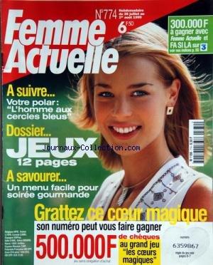 FEMME ACTUELLE [No 774] du 26/07/1999 - VOTRE POLAR / L'HOMME AUX CERCLES BLEUS -JEUX / 12 PAGES