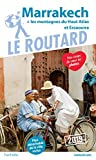 Guide du Routard Marrakech 2019 - + les montagnes du Haut-Atlas et Essaouira
