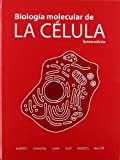 BIOLOGIA MOLECULAR DE LA CELULA 5/ED. (BIOLOGIA CELULAR Y MOLECULAR)