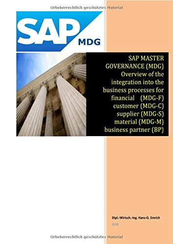 SAP Master Data Governance - Overview of the integration into the business processes for - financial (MDG-F) - customer (MDG-C) - supplier (MDG-S) - ... Data (MDG-M) – business partner (BP) - ARIBA