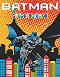 Batman Coloring Book: +50 High Quality Batman Colouring pages for kids and Adults ,+50 Amazing Drawings, Weapons & Other...Original Design