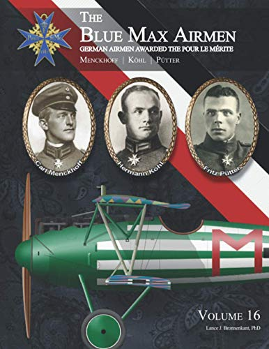 『The Blue Max Airmen: Volume 16 | Menckhoff, Koehl, & Puetter』のトップ画像