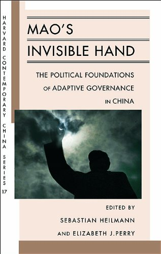 Mao's Invisible Hand: The Political Foundations of Adaptive Governance in China (Harvard Contemporary China Series)