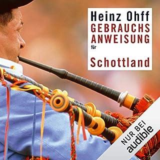 Gebrauchsanweisung für Schottland                   Autor:                                                                                                                                 Heinz Ohff                               Sprecher:                                                                                                                                 Volker Niederfahrenhorst                      Spieldauer: 5 Std. und 52 Min.     26 Bewertungen     Gesamt 4,1
