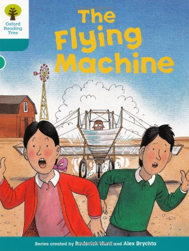 Oxford Reading Tree: Level 9: More Stories A: The Flying Machineの詳細を見る