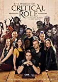 The World of Critical Role: The History Behind the Epic Fantasy - Liz Marsham