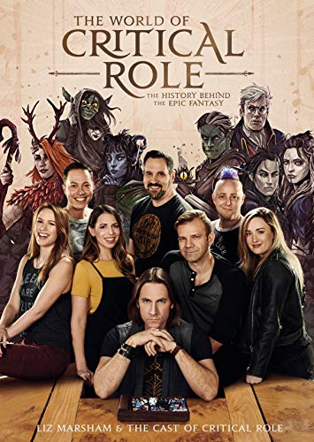 The World of Critical Role: The History Behind the Epic Fantasy (English Edition)