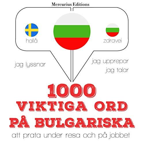 1000 viktiga ord på bulgariska cover art