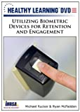 Utilizing Biometric Devices for Retention and Engagement...