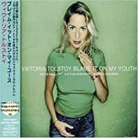 Blame It on My Youth by Viktoria Tolstoy (2008-01-13)