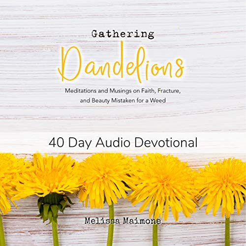 Gathering Dandelions audiobook cover art