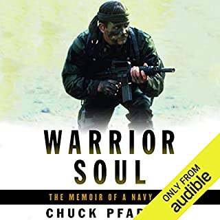 Warrior Soul     The Memoir of a Navy SEAL              By:                                                                                                                                 Chuck Pfarrer                               Narrated by:                                                                                                                                 Chuck Pfarrer                      Length: 14 hrs and 52 mins     439 ratings     Overall 4.5