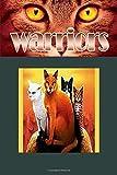 WARRIORS: wariors warriors the broken code warriors the new prophecy warriors the prophecies begin warriors power of three lind paperback Notebook 120 page 6'' x 9''