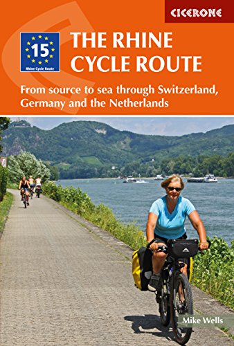 The Rhine Cycle Route: From source to sea through Switzerland, Germany and the Netherlands (Cicerone Guide) (English Edition)