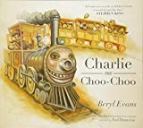 Charlie the Choo-Choo: From the world of...