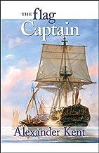 The Flag Captain (The Bolitho Novels) (Volume 11) by Kent, Alexander (1999) Paperback