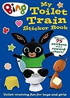 Bing: My Toilet Train Sticker Book