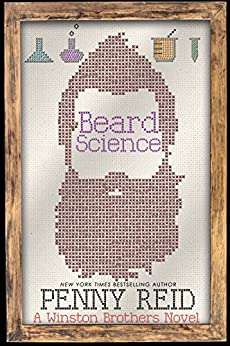 Beard Science: A Small Town Romantic Comedy (Winston Brothers Book 3) by [Penny Reid]