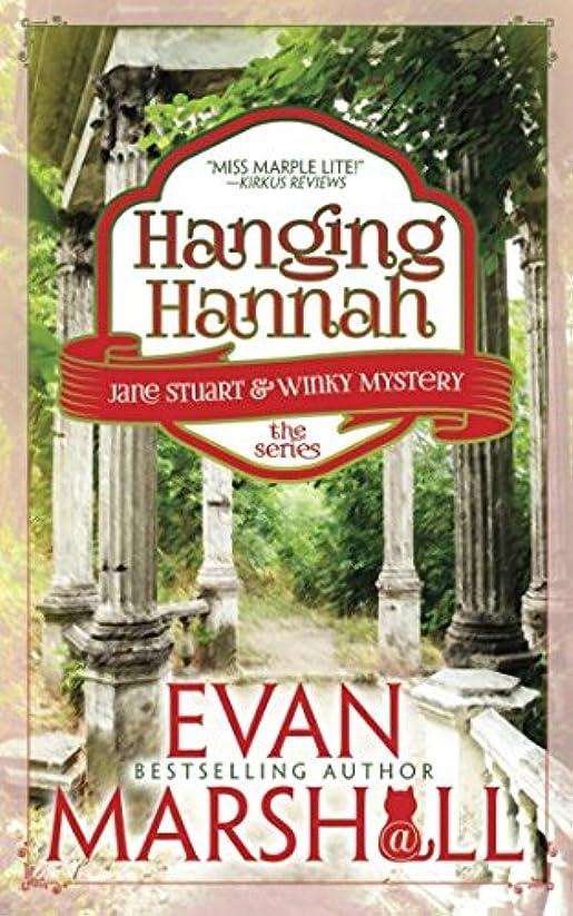 クラス伝説ピルHanging Hannah (Jane and Winky Suburban Sleuths)