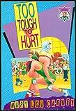 Too Tough to Hurt
