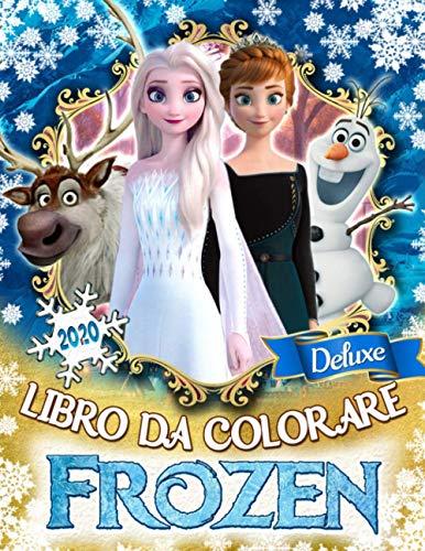 Frozen Libro Da Colorare: Frozen Edizione Lux Per Bambini Con Belle Illustrazioni Non Ufficiali