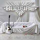 Songtexte von Bonfire - You Make Me Feel: The Ballads