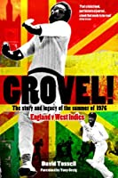 Grovel!: The Story and Legacy of the Summer of 1976