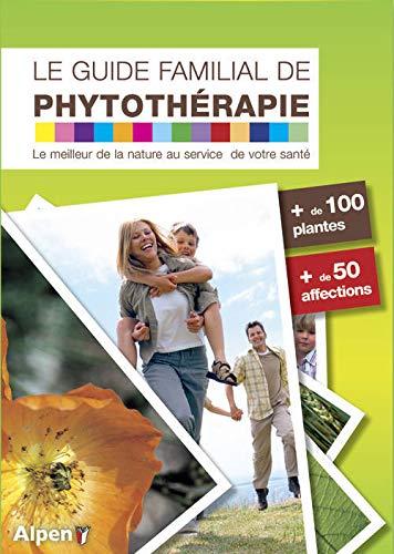Le Guide familial de phytothérapie