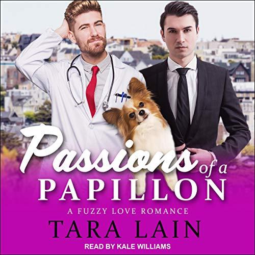 Passions of a Papillon Audiobook By Tara Lain cover art