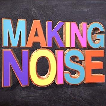 Making Noise