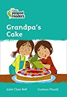 Level 3 - Grandpa's Cake (Collins Peapod Readers)