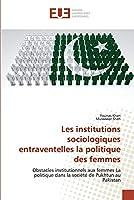 Les institutions sociologiques entraventelles la politique des femmes
