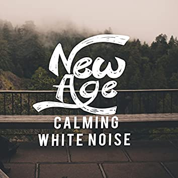 New Age Calming White Noise