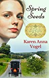 Spring Seeds: At Home in Pennsylvania Amish Country Book 2