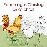 Rònan is Ciorstag air a' chroit (Scots Gaelic Edition)