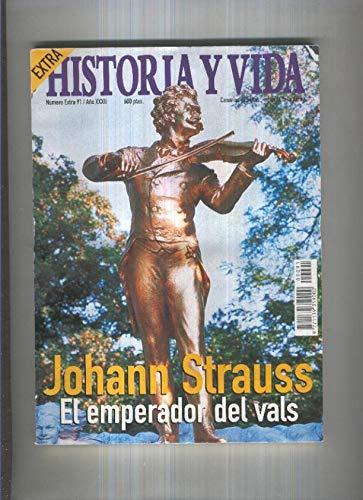 Historia y Vida Extra numero 091: Johan Strauss el emperador del Vals