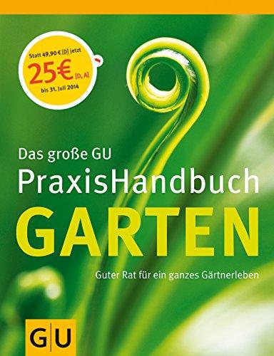 Garten, Das große GU PraxisHandbuch (GU Garten Extra)