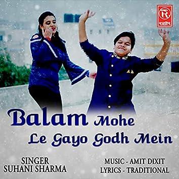 Balam Mohe Le Gayo Godh Mein
