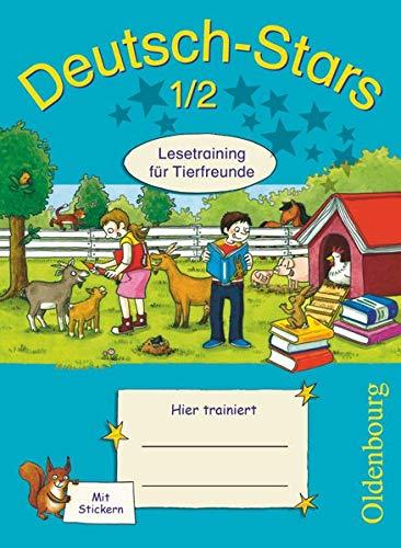 Deutsch-Stars - Allgemeine Ausgabe - 1./2. Schuljahr: Lesetraining für Tierfreunde - Übungsheft - Mit Lösungen