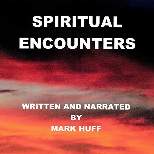 Spiritual Encounters audiobook cover art