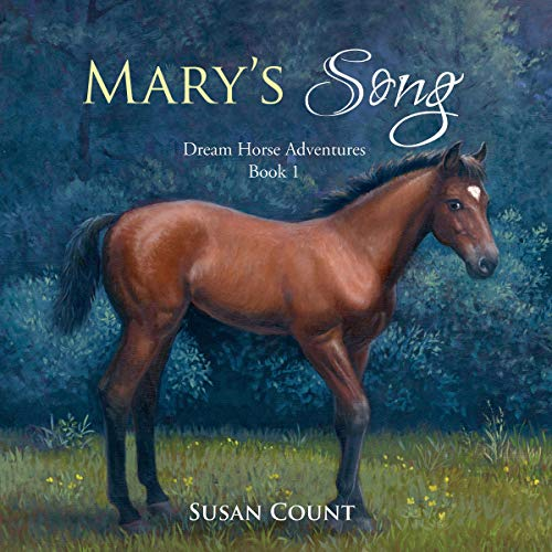 Mary's Song: Dream Horse Adventures, Book 1