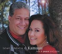 Love & Peace and Unity by Natalie Ai Kamauu & Iolani Kamauu (2013-05-03)