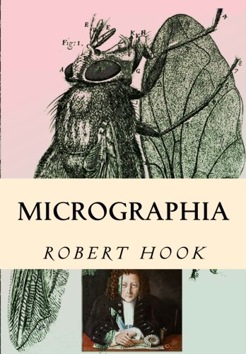 Micrographia: Tabled & Illustrated