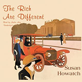 The Rich are Different                   By:                                                                                                                                 Susan Howatch                               Narrated by:                                                                                                                                 Nadia May                      Length: 28 hrs and 48 mins     2 ratings     Overall 4.5