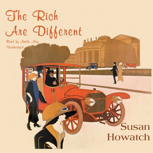 The Rich are Different audiobook cover art