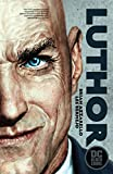 Luthor (DC Black Label Edition) (Lex Luthor: Man of Steel) (English Edition)