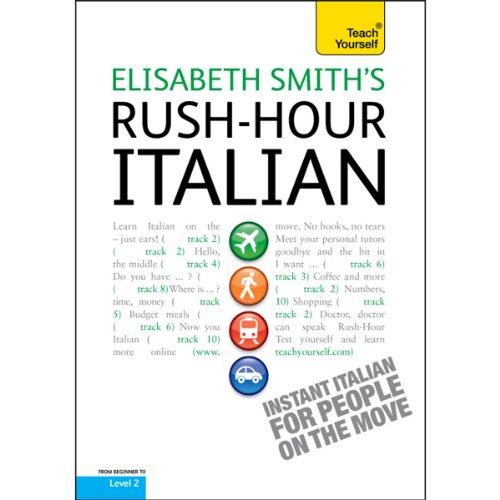 Couverture de Rush-Hour Italian: Teach Yourself